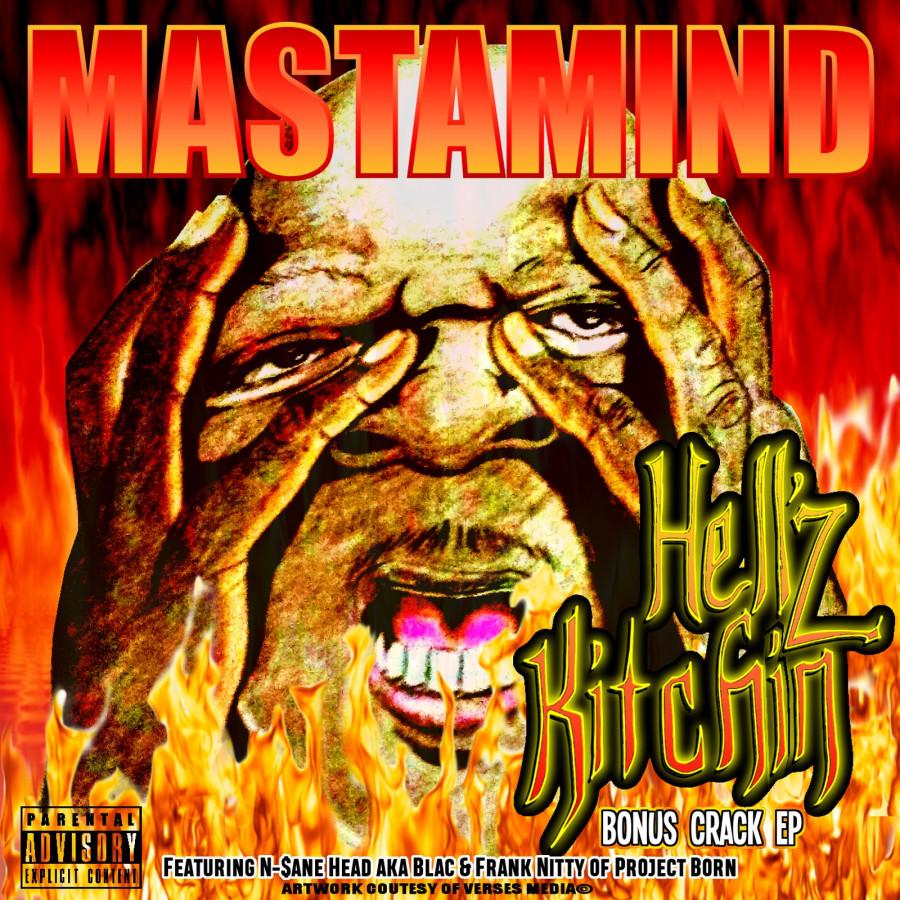 Mastamind - Hellz Kitchin Bonus Crack EP
