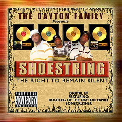 """Shoestring of the Dayton Family """"the right to remain silent"""""""