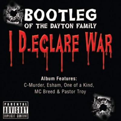 "Bootleg of the Dayton Family ""i declare war"""