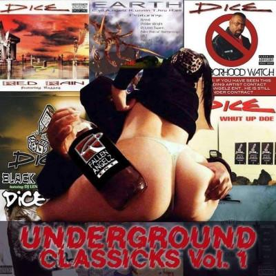 """Dice """"Underground Classicks Vol.1""""bonus ep Antibioticz and surprise album inside"""